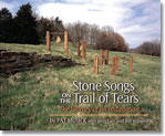 STONE SONGS ON THE TRAIL OF TEARS